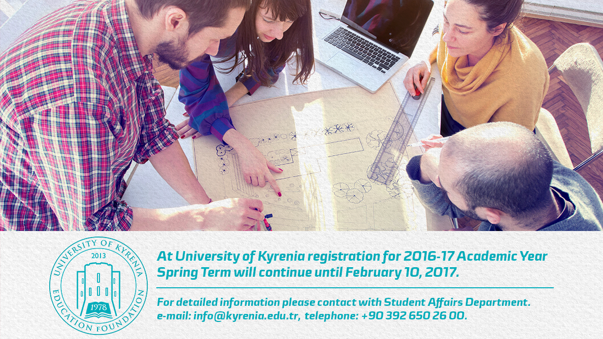 At University of Kyrenia 2016-17 Academic Year Spring Term Registration will continue until February 10, 2017